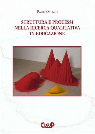 Struttura e processi nella ricerca qualitativa in educazione
