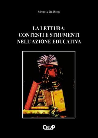 La lettura: contesti e strumenti in azione educativa