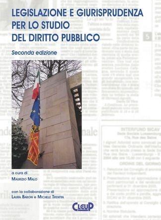 Legislazione e giurisprudenza per lo studio del diritto pubblico-Seconda edizione