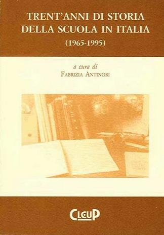 Trent'anni di storia della scuola in Italia (1965-1995)