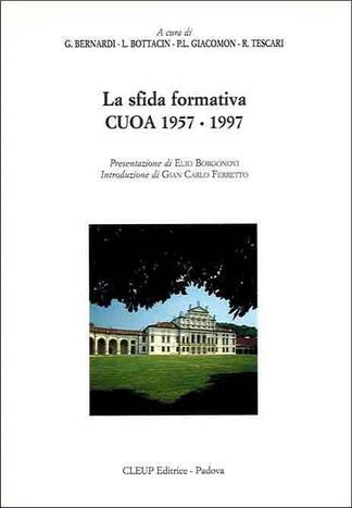 La sfida formativa CUOA 1957-1997