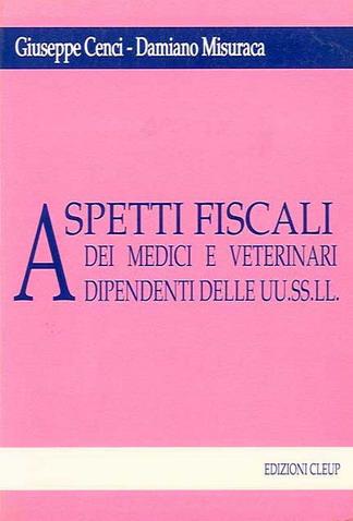 Aspetti fiscali dei medici e veterinari dipendenti delle UU.SS.LL.