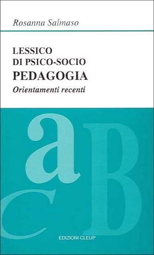 Lessico di psico-socio pedagogia