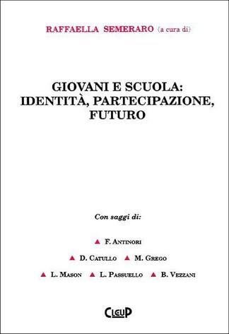 Giovani e scuola: identità, partecipazione, futuro