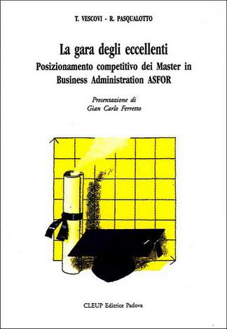 La gara degli eccellenti. Posizionamento competitivo dei Master in Business Administration ASFOR