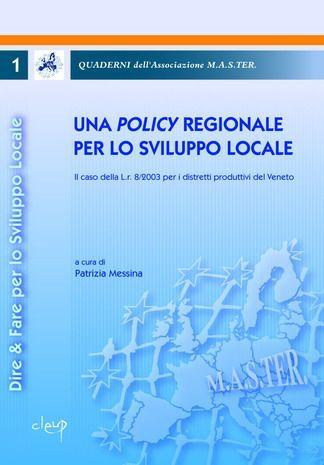 Una Policy regionale per lo sviluppo locale-Quaderni dell´Associazione M.A.S.TER.