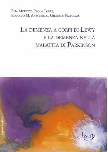 La demenza a corpi di Lewy e la demenza nella malattia di Parkinson