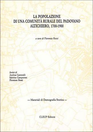 La popolazione di una comunità rurale del Padovano. Altichiero 1700-1900