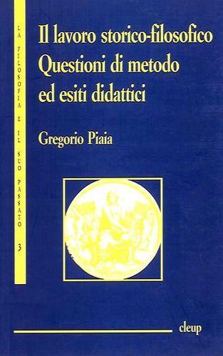 Il lavoro storico-filosofico. Questioni di metodo ed esiti didattici