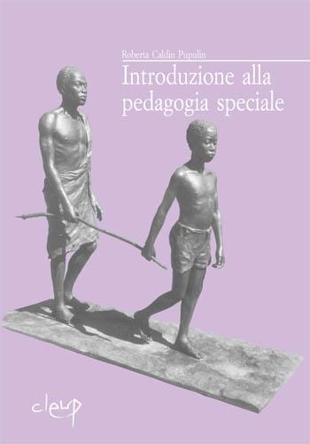 Introduzione alla pedagogia speciale