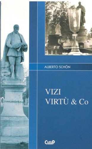Vizi e Virtù & Co
