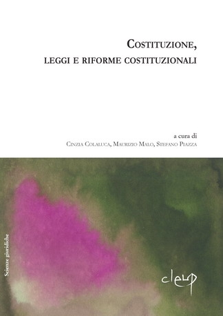 Costituzione, leggi e riforme costituzionali