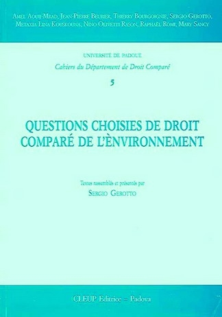 Questions choisies de droit comparé de l'ènvinronnement
