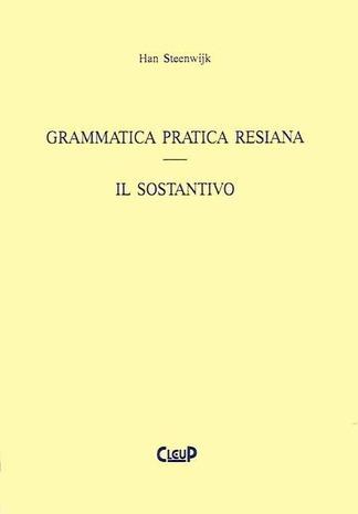 Grammatica pratica resiana. Il sostantivo