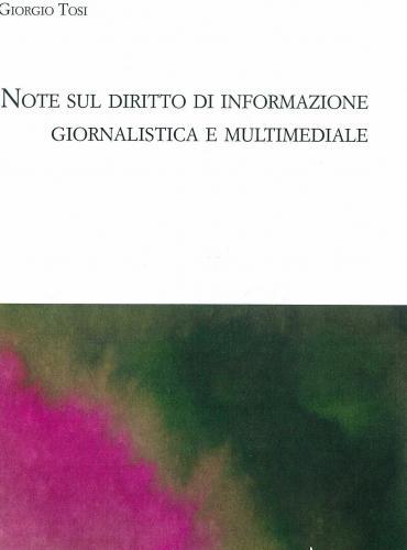 Note sul diritto di informazione giornalistica e multimediale