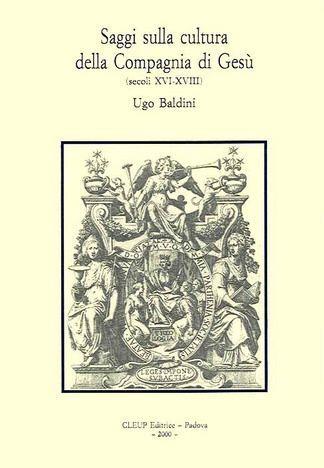Saggi sulla cultura della Compagnia di Gesù (secoli XVI-XVIII)