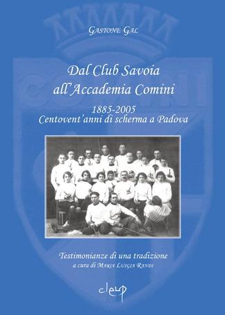 Dal Club Savoia all'Accademia Comini