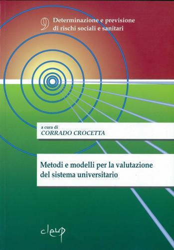 Metodi e modelli per la valutazione del sistema universitario
