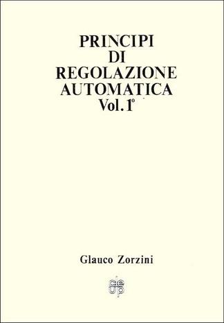 Principi di regolazione automatica - Vol. I