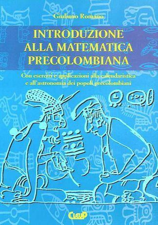 Introduzione alla matematica precolombiana
