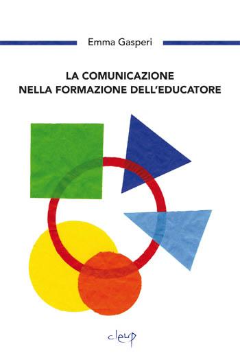 La comunicazione nella formazione dell'educatore