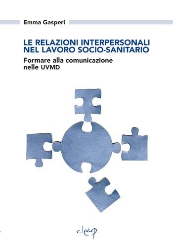 Le relazioni interpersonali nel lavoro socio-sanitario