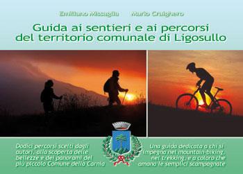 Guida ai percorsi e ai sentieri del territorio comunale di Ligosullo
