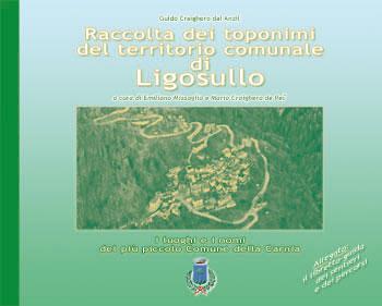 Raccolta dei toponimi del territorio comunale di Ligosullo