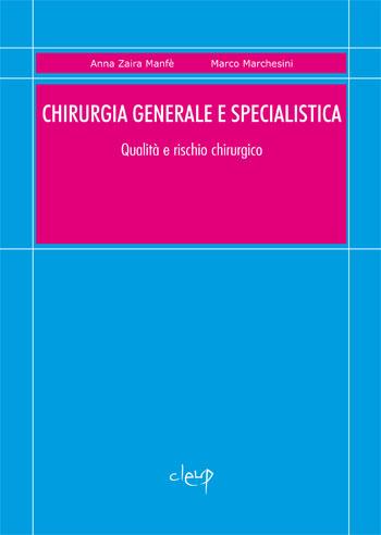 Chirurgia generale e specialistica