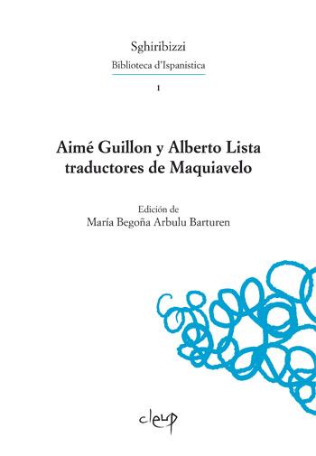 Aimé Guillon y Alberto Lista traductores de Maquiavelo