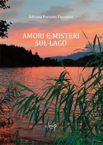 Amori e misteri sul lago