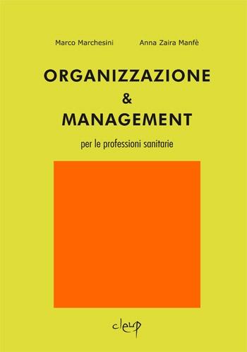 Organizzazione & Management per le professioni sanitarie