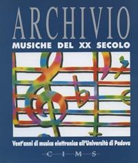 Vent'anni di musica elettronica all'università di Padova. Il Centro di sonologia computazionale