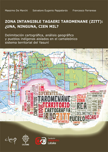 Zona Intangible Tagaeri Taromenane (ZITT): ¿una, ninguna, cien mil?