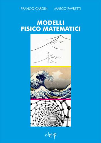Modelli fisico matematici