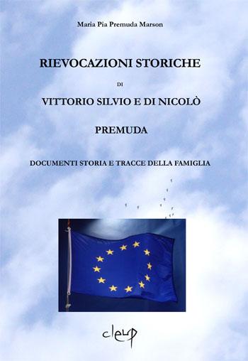 Rievocazioni storiche di Vittorio Silvio e di Nicolò Premuda
