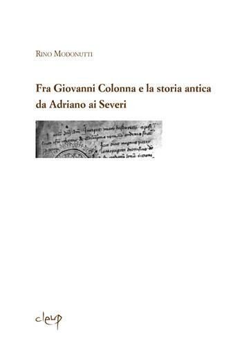 Fra Giovanni Colonna e la storia antica  da Adriano ai Severi