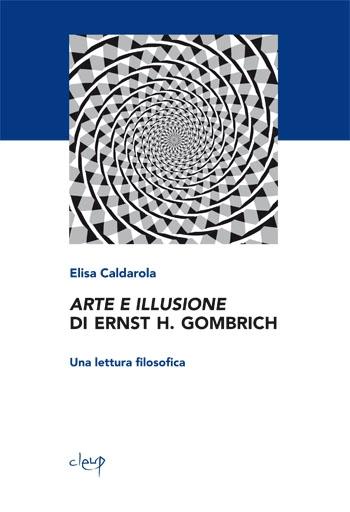 Arte e illusione di Ernst H. Gombrich