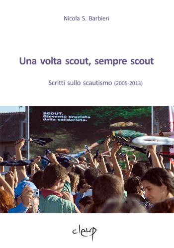 Una volta scout, sempre scout