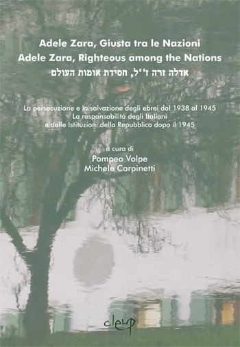 Adele Zara, Giusta tra le Nazioni/ Adele Zara, Righteous among the Nations/אדלה זרה ז''ל, חסידת אומות העולם