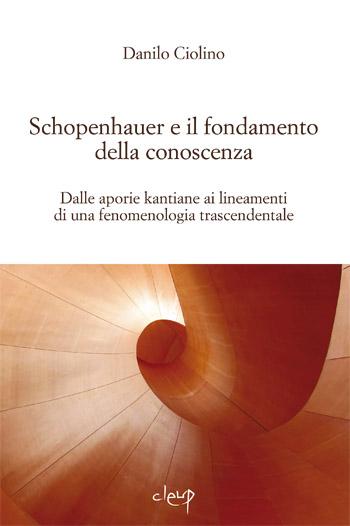 Schopenhauer e il fondamento della conoscenza