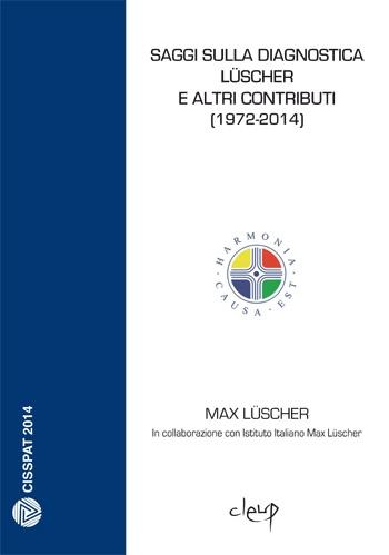 Saggi sulla diagnostica e altri contributi (1972-2014)