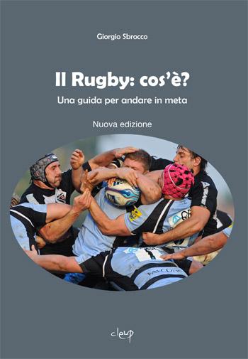 Il Rugby: cos'è? Seconda edizione