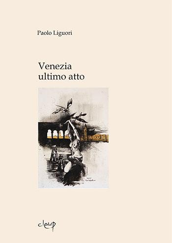Venezia ultimo atto