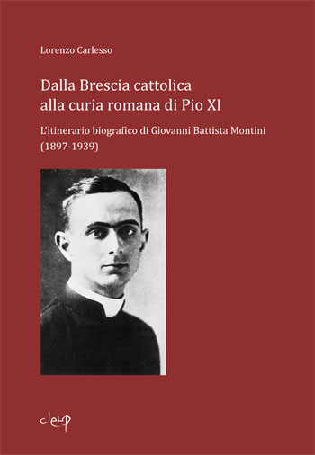 Dalla Brescia cattolica alla curia romana di Pio XI