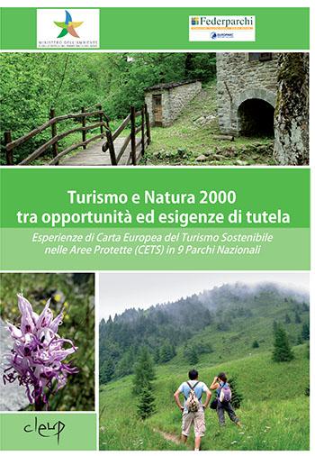 Turismo e Natura 2000 tra opportunità ed esigenze di tutela