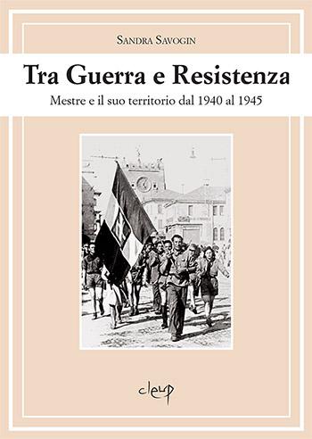 Tra Guerra e Resistenza