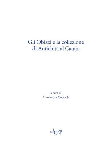 Gli Obizzi e la collezione di Antichità al Catajo