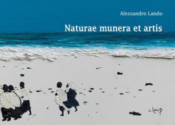Naturae munera et artis