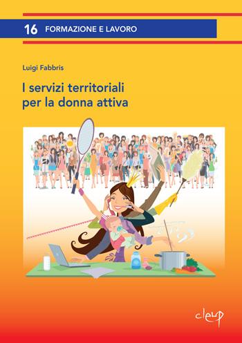 I servizi territoriali per la donna attiva